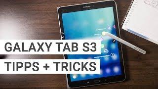 Samsung Galaxy Tab S3 Tipps und Tricks | Deutsch