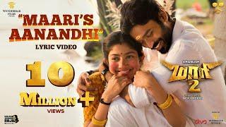 Maari 2 - Maari's Aanandhi (Lyric Video) | Balaji Mohan