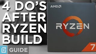 First 4 Things To Do After Ryzen Build