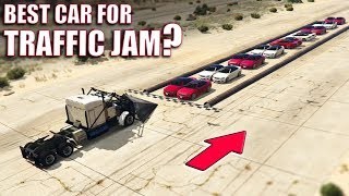 GTA V - Best Car for Traffic Jams?