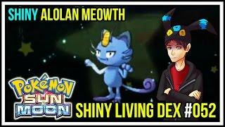Shiny Alolan Meowth | Shiny Living Dex #052 | Pokemon Sun and Moon