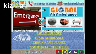 Furnished Support of the Global Air Ambulance Services from Delhi
