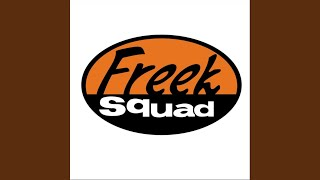 Freek Squad - Work It