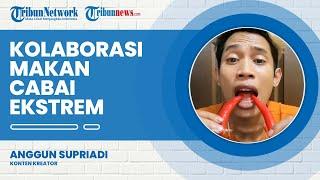 Trik Viral Anggun Supriadi, Kolaborasi Makan Cabai untuk Naikan Jumlah Followers