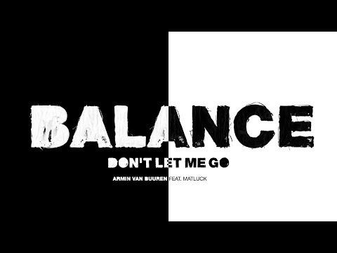 Armin van Buuren feat. Matluck - Don't Let Me Go (Lyric Video)