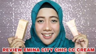 Review Jujur Emina City Chic CC Cream Di Kulit Berminyak / Kombinasi