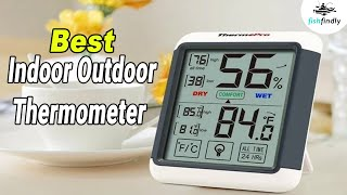 Best Indoor Outdoor Thermometer In 2020 – Experts Guide!