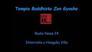 Radio News24 Intervista a Hongaku Villa