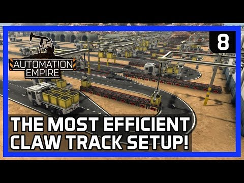 The MOST EFFICIENT Claw Track Setup!  - Automation Empire Gameplay Ep 8 - Tutorial/Tips