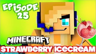 ♀♫ BUILDER BOY TAKES THE LEAD - Ep. 25 - Strawberry Icecream ♀♫ PSYCHO GiRL - Minecraft Roleplay