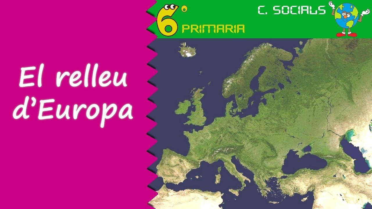 El relleu d'Europa. Socials, 6é Primària