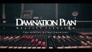 DAMNATION PLAN: The Making Of Reality Illusion (Full Documentary)