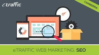 preview picture of video 'SEO in Canberra eTraffic Web Marketing Search Engine Optimisation Canberra'