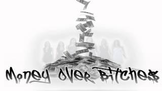 Money Over Bitches - Chris B