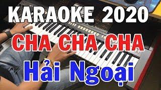 karaoke-lien-khuc-cha-cha-cha-hai-ngoai-2020-nhac-song-karaoke-lai-nho-nguoi-yeu-trong-hieu