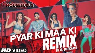 Pyar Ki REMIX Mp3 Song | Ali Merchant | HOUSEFULL 3 | Shaarib & Toshi |