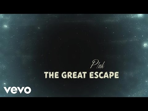 P!nk – The Great Escape (Official Lyric Video)