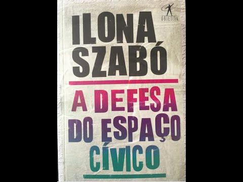 Resumo - A Defesa do Espaço Cívico, Ilona Szabó + Chamado à ação