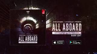 Bassjackers vs D'Angello & Francis - All Aboard (Dimitri Vegas & Like Mike Edit) (Radio Edit)