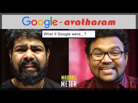 Google  Avatharam | What if Google Were...? | Madras Meter