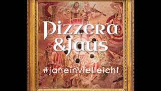 Paul Pizzera & Otto Jaus   #janeinvielleicht(Radio Version)