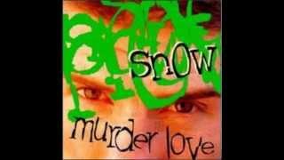 Snow-Murder love