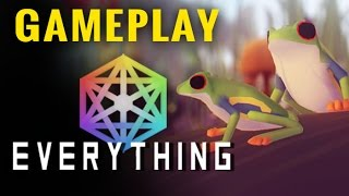 Everything | PC Gameplay