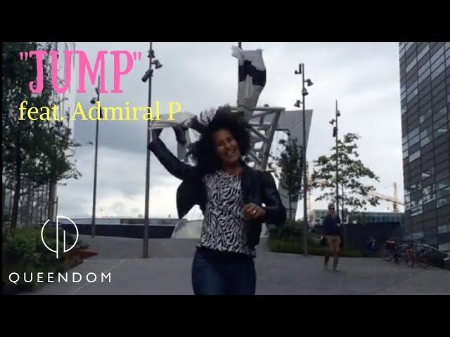 Queendom feat. Admiral P – Jump