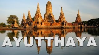 preview picture of video 'Ayutthaya, the Ancient Capital of Thailand (Siam)'