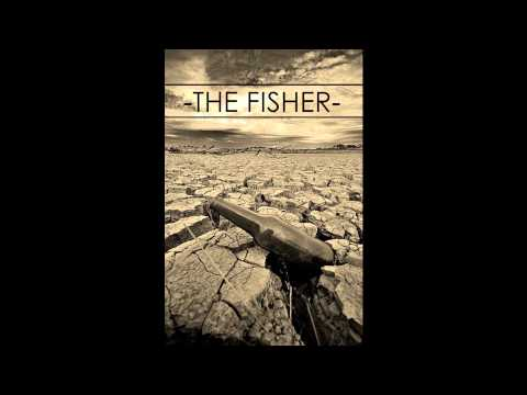 Thirsty?- The Fisher