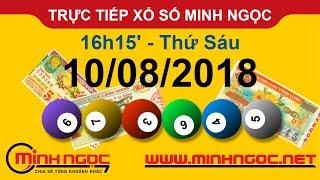 Xổ số Minh Ngọc™ Thứ Sáu 10/08/2018 - Kênh chính thức từ Minhngoc.net.vn