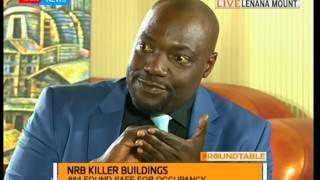 The RoundTable: Nairobi Killer buildings part 2