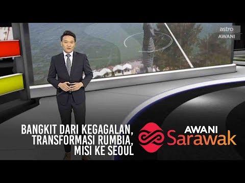 AWANI Sarawak [02/04/2019] - Bangkit dari kegagalan, Transformasi Rumbia, Misi ke Seoul