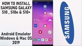 how to download samsung galaxy s10 on virtualbox - TH-Clip