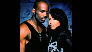 Aaliyah Ft DMX Back In One Piece Lyrics [In Description]