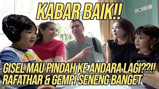 NAGITA CARIIN RUMAH BARU BUAT GISEL DI ANDARA!! RAFATHAR MAKIN DEKET SAMA GEMPI!!