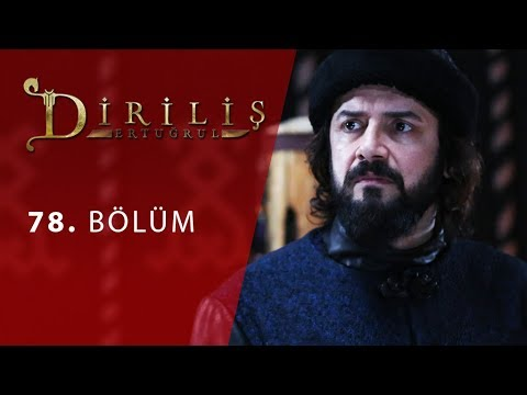 Dirilis Ertugrul Episode 78 English Subtitled - RESURRECTION