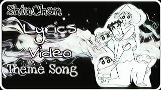 Lyrics Video - ShinChan Theme Song -💩💩 - HeyCiri