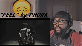"Phora ""Feel"" Music Video REACTION"