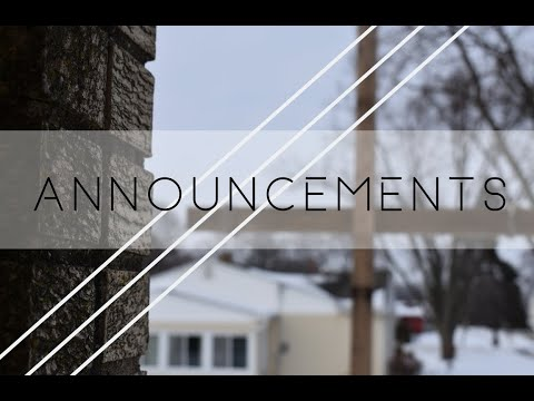 Weekly announcements - Pastor David Smith - Belvidere First