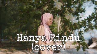 Hanya Rindu   Andmesh Kamaleng (cover By Sheryl Shazwanie)