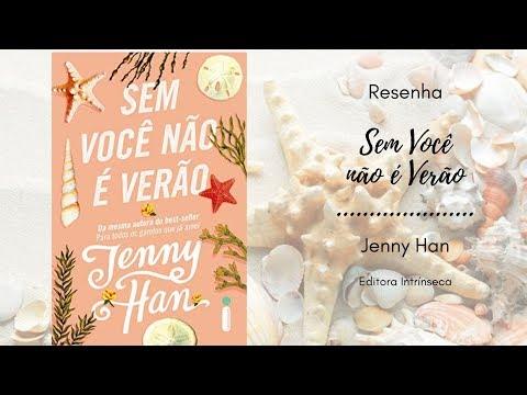 Alerta Spoiler - Resenha - Sem Você não é Verão - Jenny Han