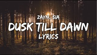 Dusk Till Dawn   Zayn (Ft. Sia) LYRICS