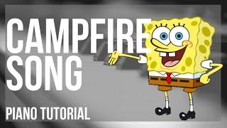 Piano Tutorial: How to play Campfire Song (Spongebob) by Dan Povenmire