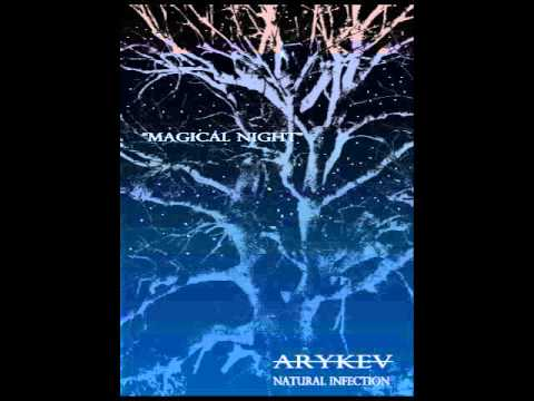 MAGICAL NIGHT- ARYKEV