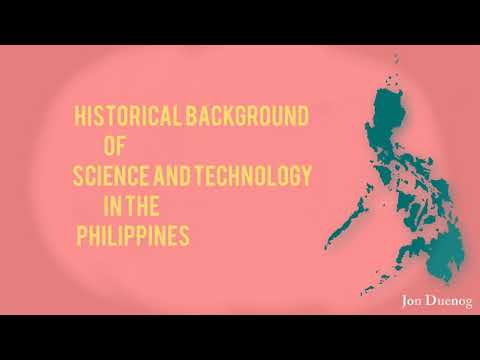 Historical Background of Science and Technology in Philippines
