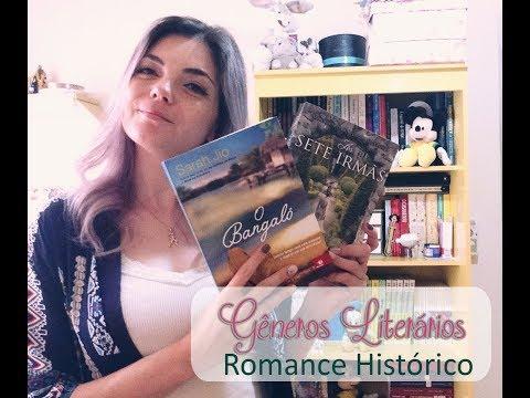 Gêneros Literários   Romance Histórico