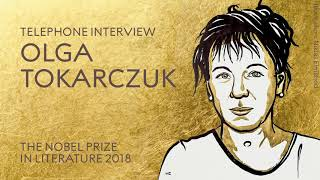 "Olga Tokarczuk: ""Such a prize will, in a way, give us a kind of optimism."""