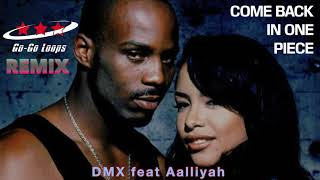 "DMX ft Aalliyah ""Come Back In One Piece"" GGL Remix"