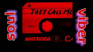 Matroda   They Call Me (Extended Mix)